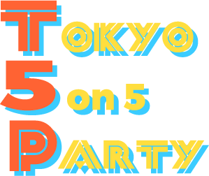 Tokyo5on5Party