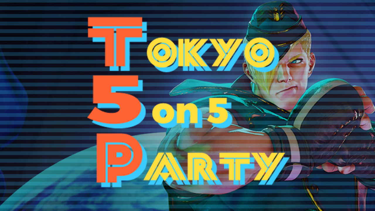 Tokyo 5on5 Party